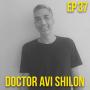 Artwork for Doctor Avi Shilon: What it takes to be a good Israeli leader