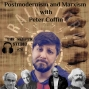 Artwork for Postmodernism and Marxism with Peter Coffin