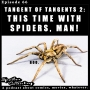 Artwork for Tangent of Tangets 2 - This time with Spiders, man!