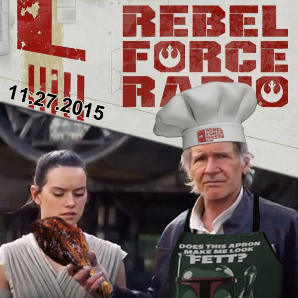 Rebel Force Radio: November 27, 2015: Black Friday