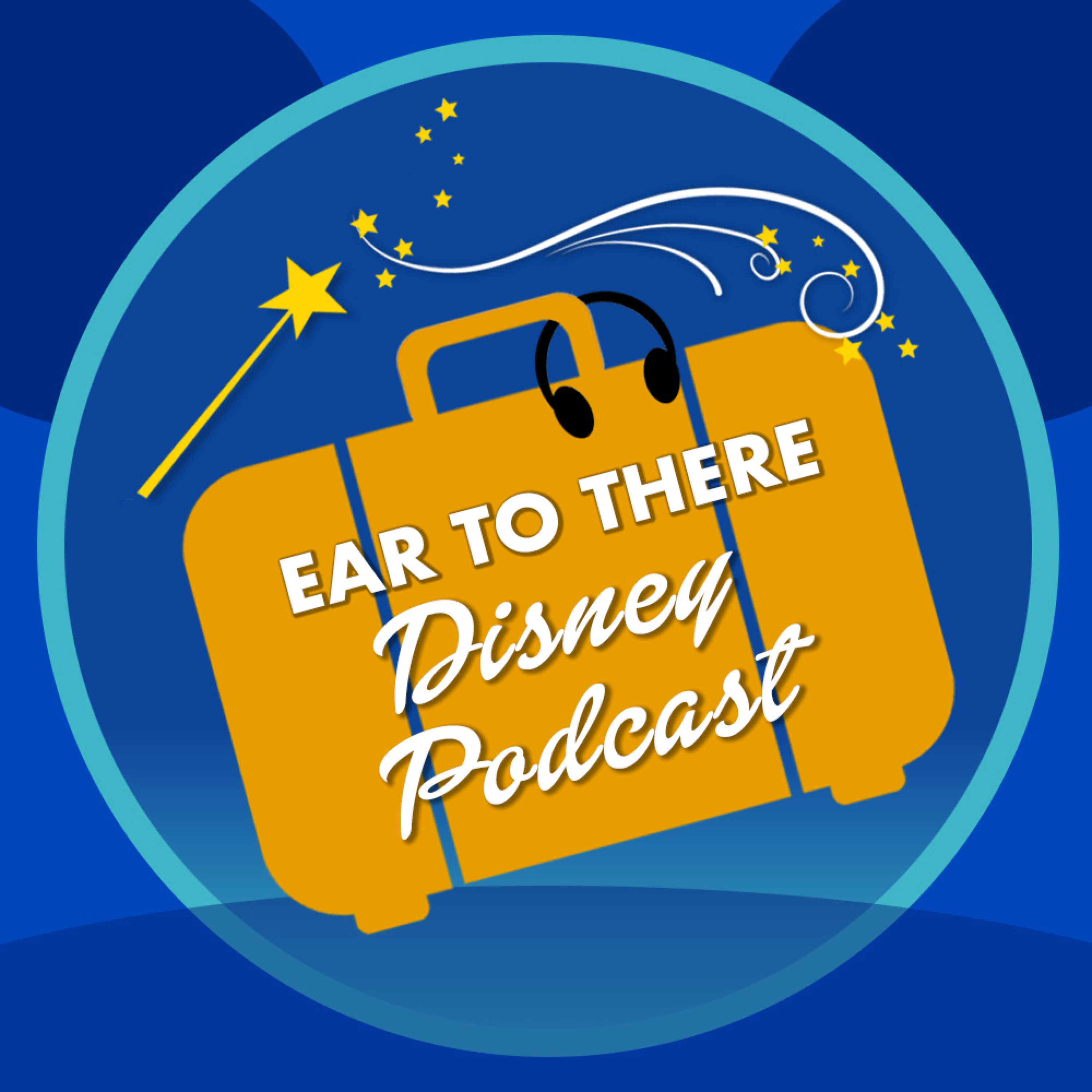 Ear To There Disney Podcast show art