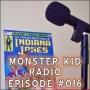 Artwork for Monster Kid Radio #016 - Derek and Joe Meet Abbott and Costello and Frankenstein