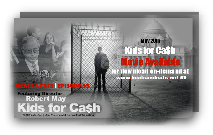 B&E #59: Kids for Cash Director Robert May | Luzerne County Corruption Scandal | Luzerne Co. Judges | NEPA