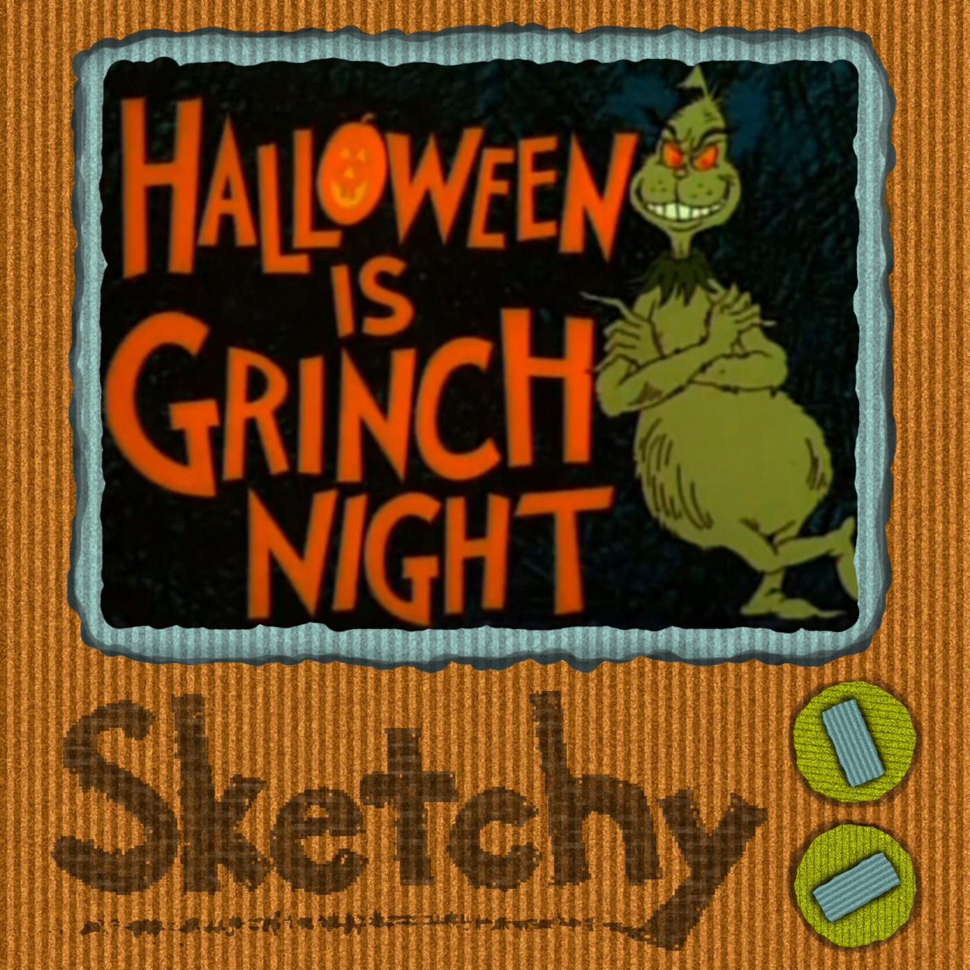 Episode 189 - Halloween Is Grinch Night