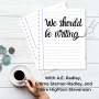 Artwork for We Should Be Writing | Episode 6 | Ordinary People Olympics, The Last Hippo, and Zombies