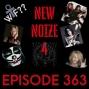 Artwork for New Noize 4 - Ep363