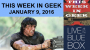 Artwork for This Week in Geek LIVE at the Blue Box Cafe in Elgin, IL January 9, 2016.