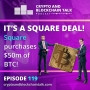 Artwork for It's a Square Deal! Square purchases $50m of BTC! #119