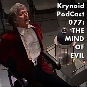 077: The Mind of Evil
