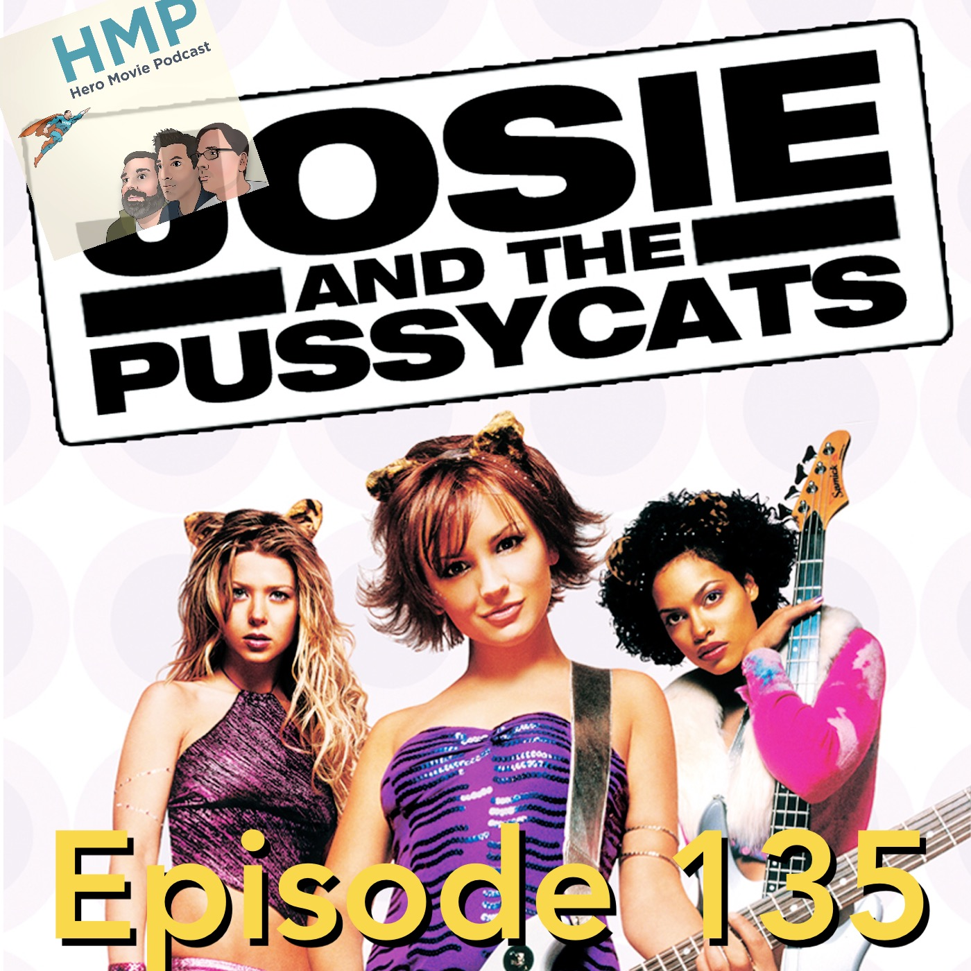 Episode 135- Josie and the Pussycats
