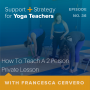 Artwork for 36:  How To Teach A 2 Person Private Lesson