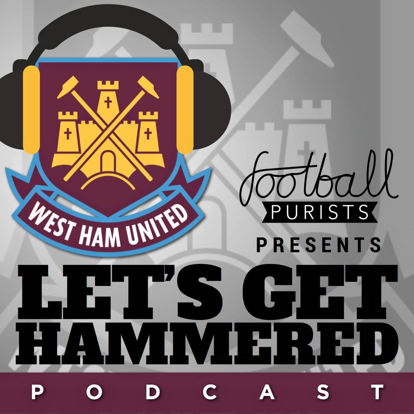 Let's Get Hammered - West Ham: Fighting Spirit