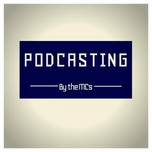 MC Podcasting
