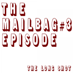 Episode #409: The Mailbag #3 Episode