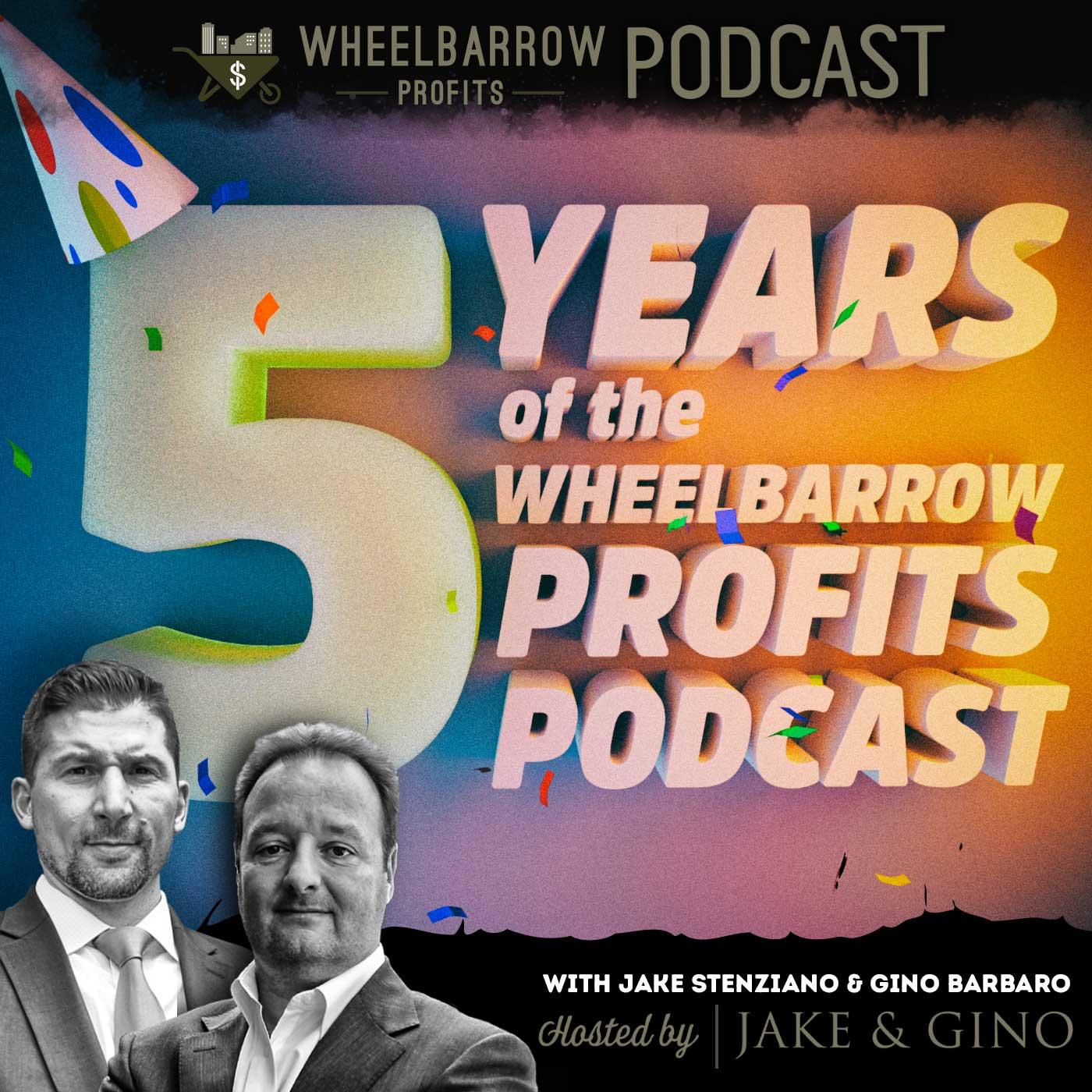 WBP - 5 Year Anniversary Episode with Jake and Gino