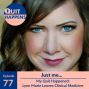 Artwork for Lynn Marie Solo Episode: My Quit Happened - Lynn Marie Quits Clinical Medicine