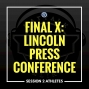 Artwork for Final X Lincoln Press Conference: Session 2 Athletes