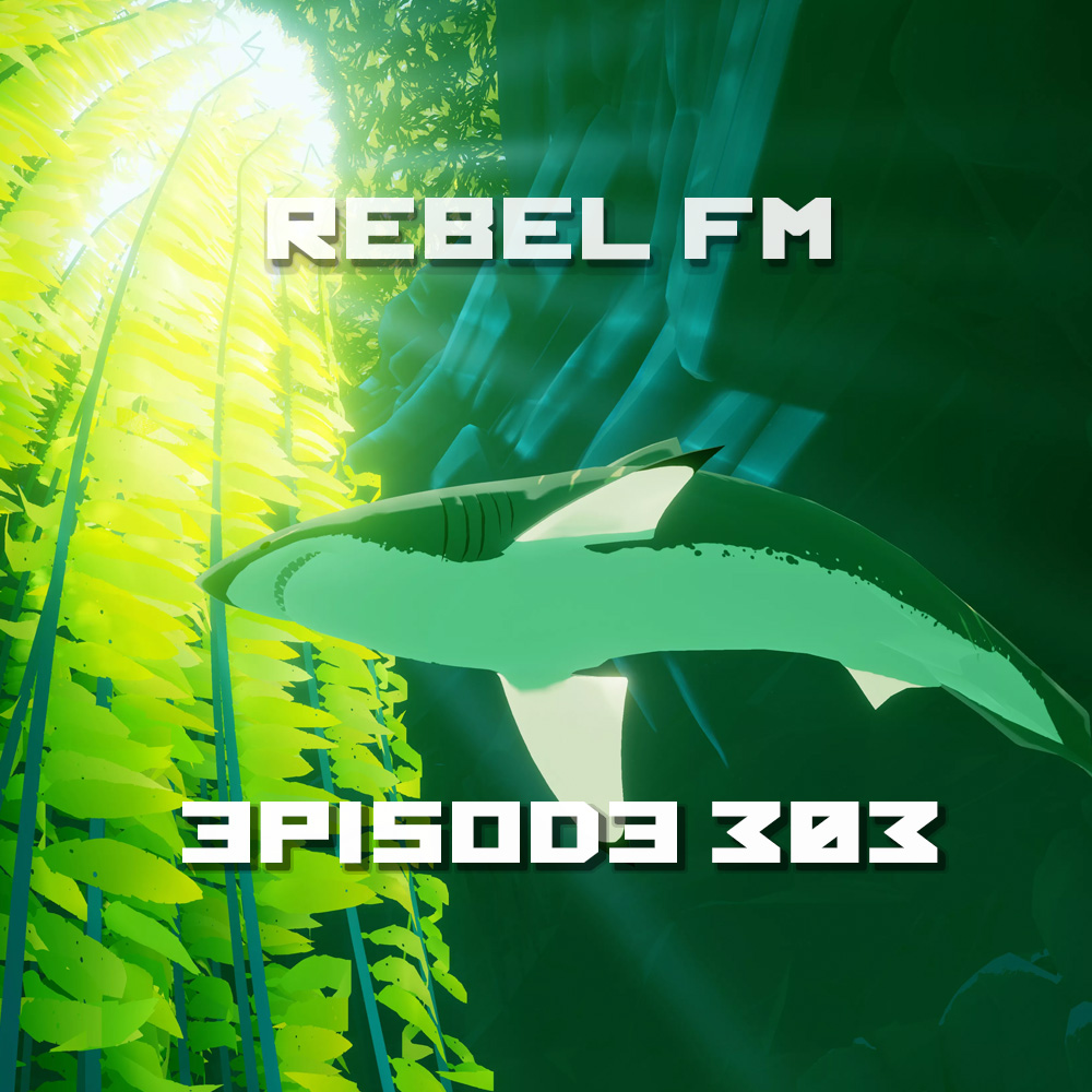 Rebel FM Episode 303 - 08/05/2016