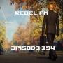 Artwork for Rebel FM Episode 394 - 11/09/2018
