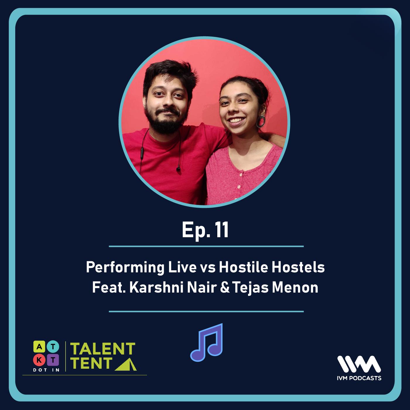 Ep. 11: Performing Live vs. Hostile Hostels