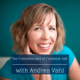 Artwork for Eo 92: The Fundamentals of Facebook Ads with Andrea Vahl