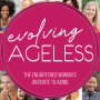 Artwork for The Mission to Evolve Ageless with Michele Drielick