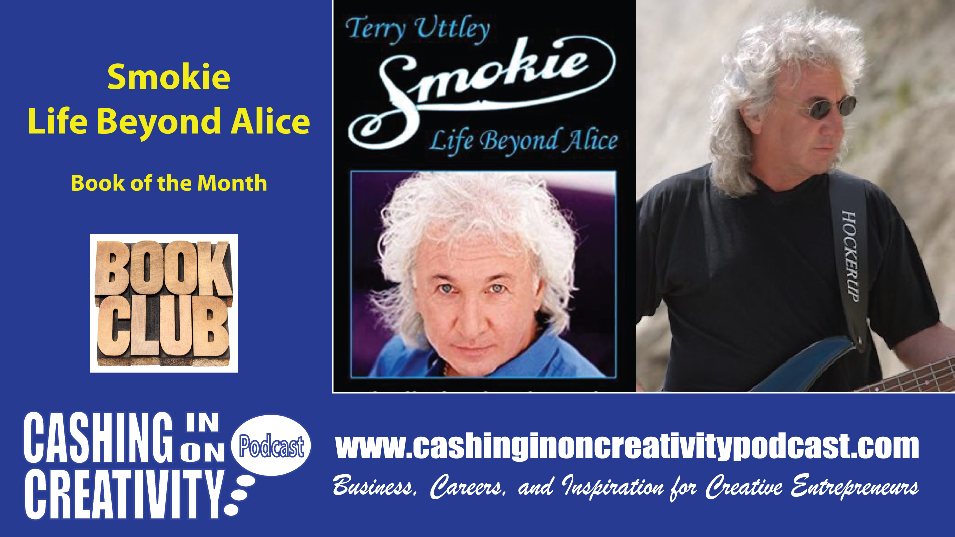 CC263 Smokie: Life Beyond Alice-Cashing in on Creativity Book of the Month