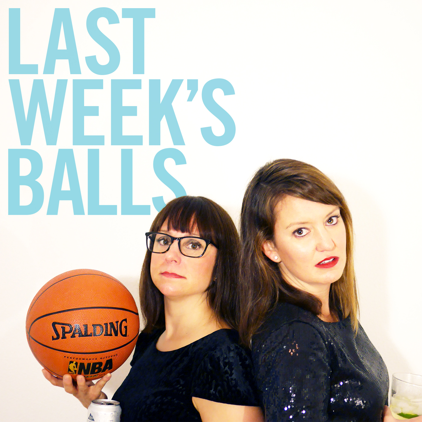 Last Week's Balls: A Podcast On Sports & Dating show art