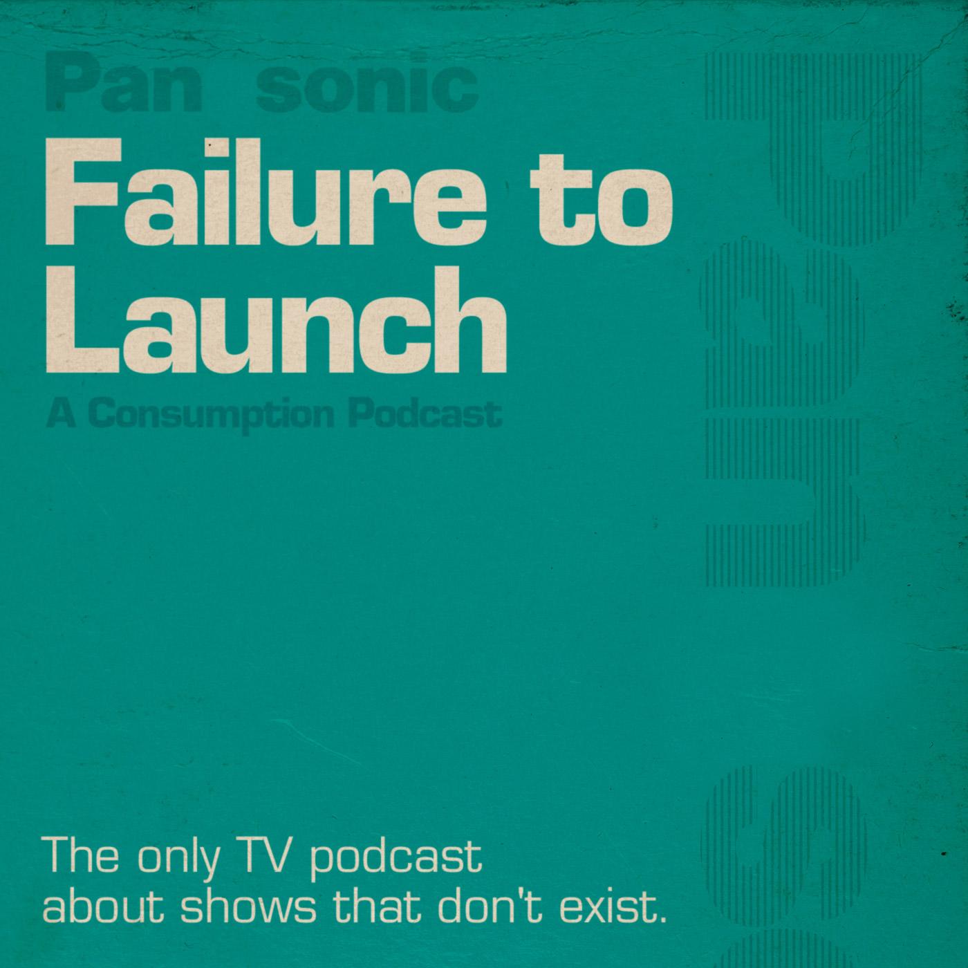Failure To Launch show art