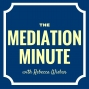 Artwork for MM 014: Making the Most of Your Mediation Time