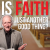 Is Faith Just Another