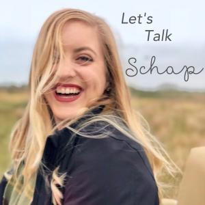 Let's Talk Schap