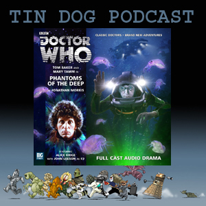 TDP 331: Big Finish Fourth Doctor 2.5 Phantoms of the Deep
