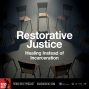 Artwork for Restorative Justice: Healing Instead of Incarceration