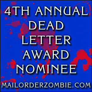 Mail Order Zombie - 2011 Dead Letter Awards Nominees