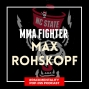 Artwork for MMA fighter and NC State alum Max Rohskopf - NCS50