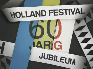 Holland Festival Part One