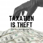 Artwork for Taxation IS Theft - TLF147