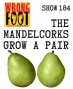 Artwork for EP184--The Mandelcorks Grow Pairs