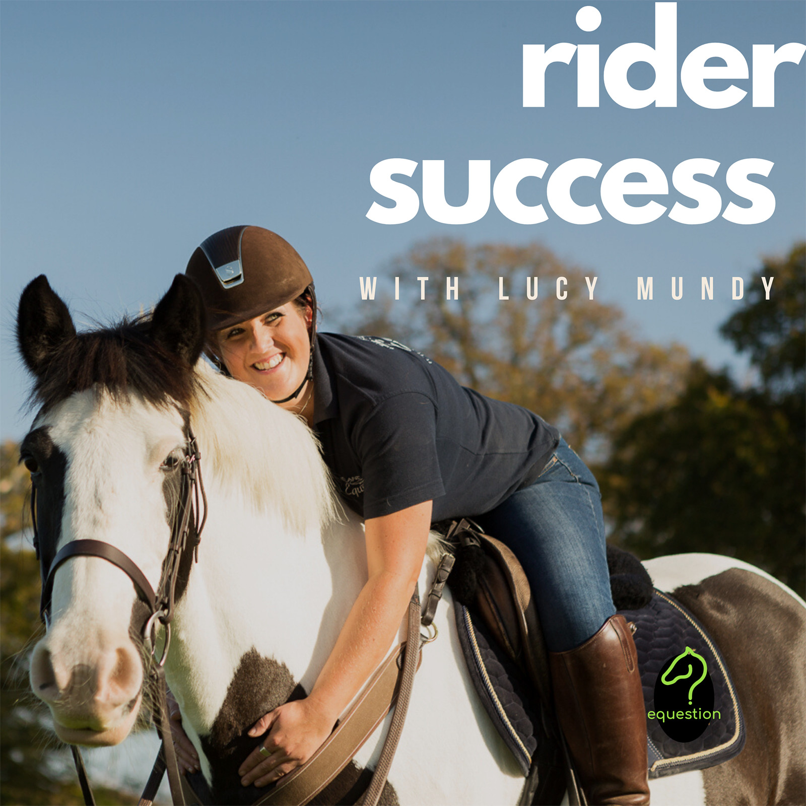 Rider Success : equestrian podcast for all horse riders show art