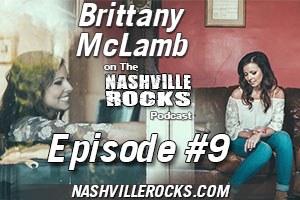 Brittany McLamb on The Nashville Rocks Podcast Episode 9 show art