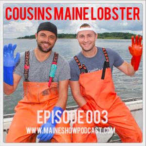 Episode 003 - Cousins Maine Lobster