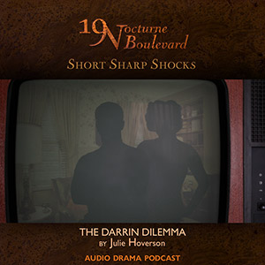 19 Nocturne Boulevard (short) - The Darrin Dilemma