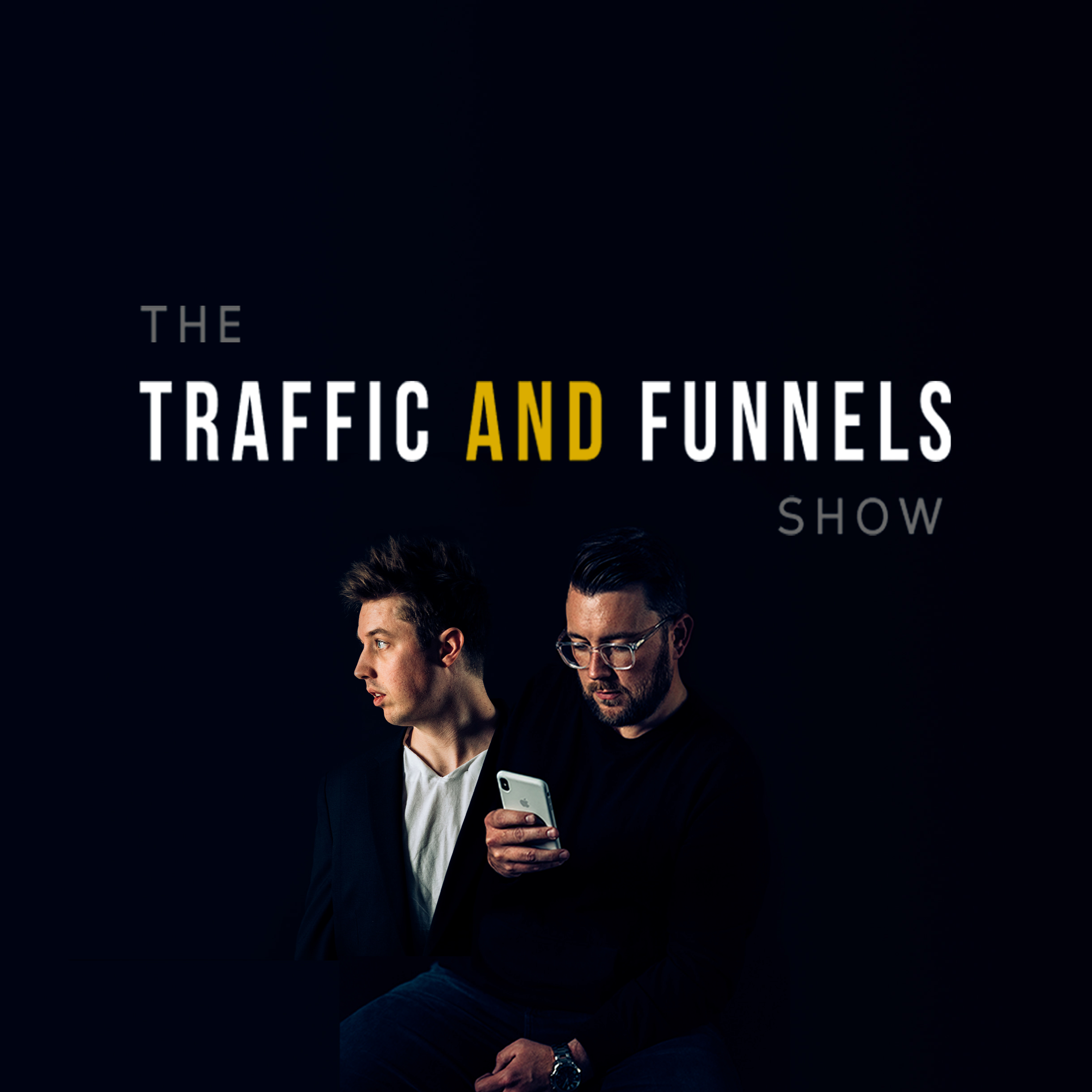 The Traffic and Funnels Show show art