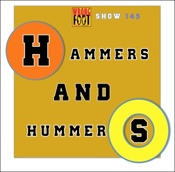 Ep145--Hammers & Hummers