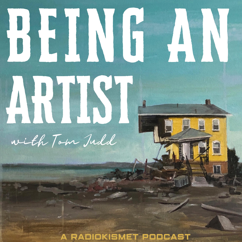 Being An Artist With Tom Judd show art