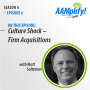 Artwork for AAMplify! S4:E6 - Culture Shock – Non-Accounting Firm Acquisitions