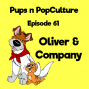Artwork for Episode 61: Oliver and Company