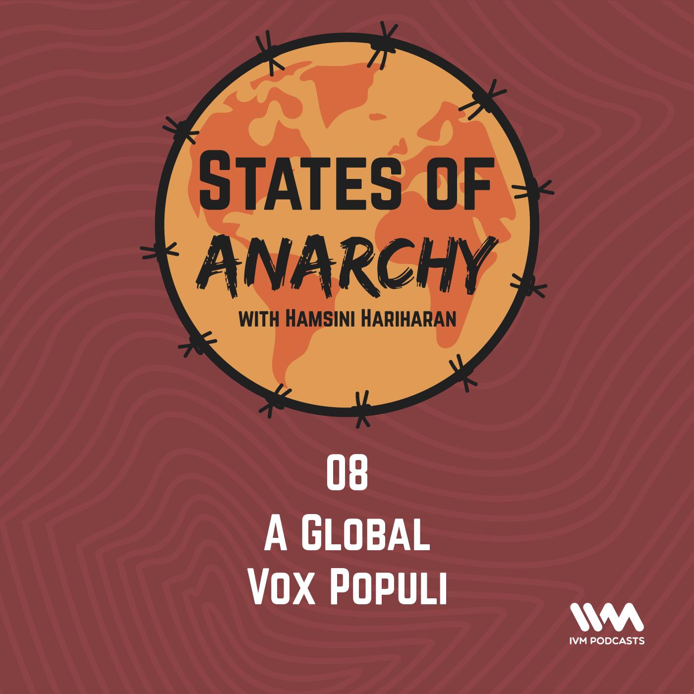 Ep. 08: A Global Vox Populi