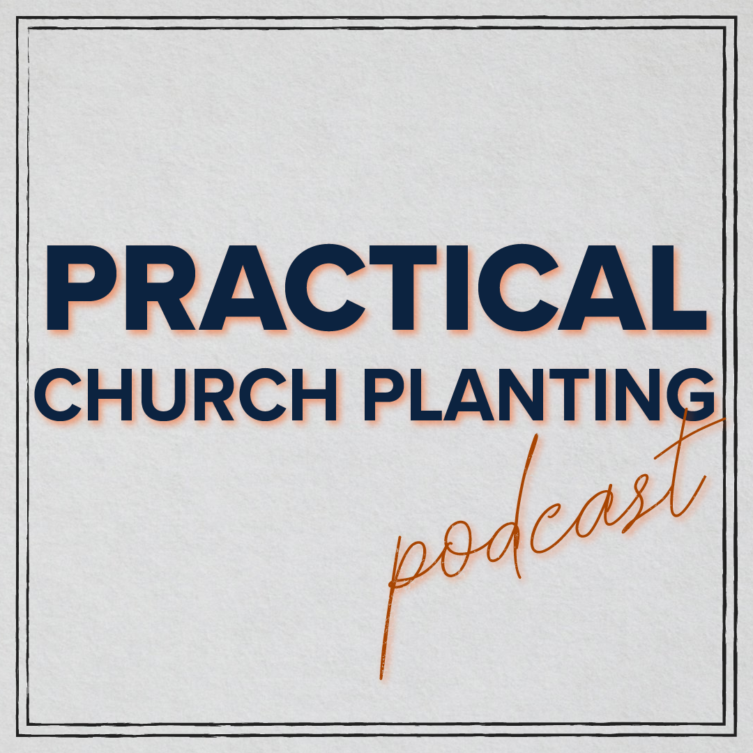 Practical Church Planting   Listen via Stitcher for Podcasts